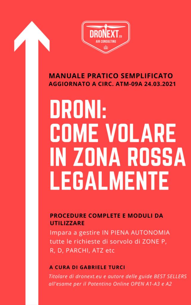 DRONI: COME VOLARE IN ZONA ROSSA LEGALMENTE